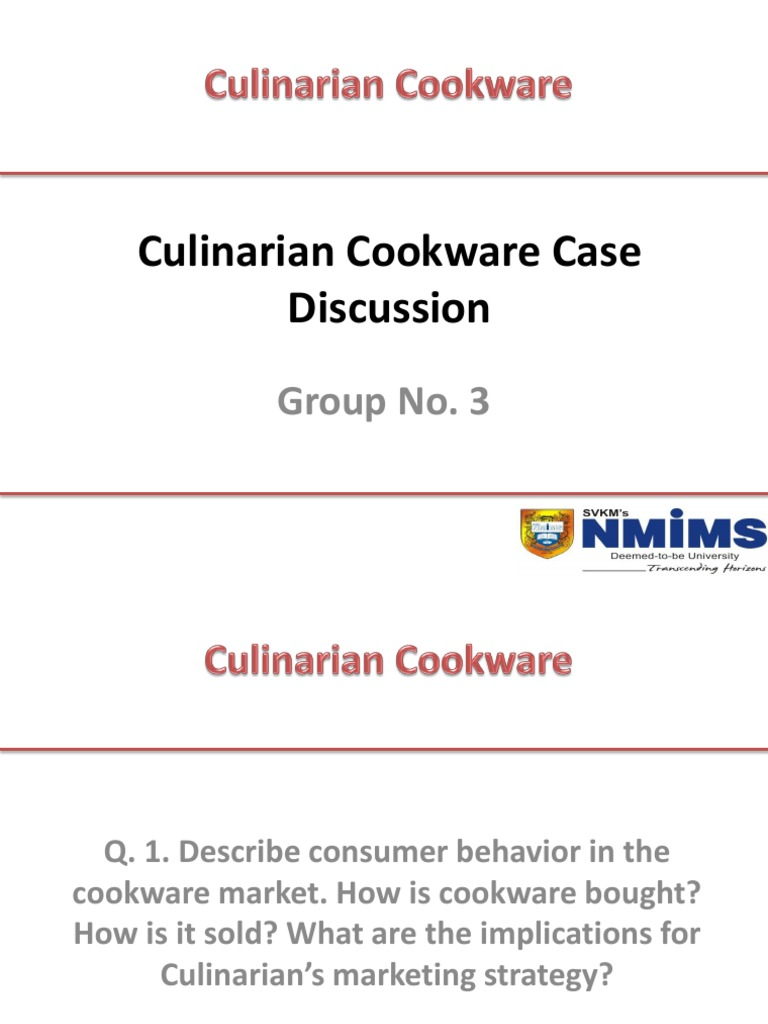 case study culinarian cookware Culinarian cookware pondering price promotion by group 10 h ow i s c o okwa re b ou gh t  h o w is i t sold  w h at a r e t h e imp li c at io n s f or c u li n a r ia n 's ma r ke t i n g st r at e gy.