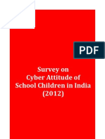 Survey on Cyber Attitude of School Children in India (2012)