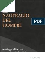 Alba Rico, Santiago - El Naufragio Del Hombre.pdf