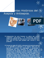 Antecedentes Históricos del Asepsia y Antisepsia