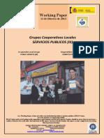 Grupos Cooperativos Locales. SERVICIOS PUBLICOS III (Es) Local Co-operative Groups. PUBLIC SERVICES III (Es) Kooperatiben Tokiko Taldeak. ZERBITZU PUBLIKOAK III (Es)