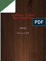Uniform Color Quantization