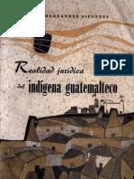 Sifontes - Realidad jurídica del indígena Guatemalteco