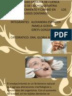 Envejecimiento y Cambios en Tejidos Dentarios
