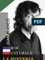 Emir Kusturica, La Histeria de Yugoslavia - Juan Blanco Arellana .