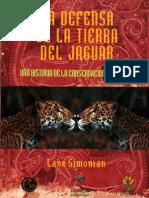 La Defensa de La Tierra Del Jaguar