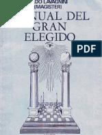 Aldo Lavagnini - Manual Del Gran Elegido y Perfecto Mason FACSIMIL