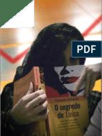 """""""O segredo de Luísa"""", roteiro por Eduardo Ferrari"""