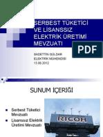 Serbest Tüketici ve Lisanssız Elektrik Üretim Mevzuatı
