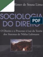 SOCIOLOGIA DO DIREITO - O Direito e o Processo à luz da Teoria dos Sistemas de Niklas Luhmann