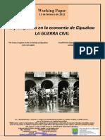 El franquismo en la economía de Gipuzkoa. LA GUERRA CIVIL (Es) The Franco regime in the economy of Gipuzkoa. THE CIVIL WAR (Es) Frankismoa Gipuzkoako ekonomian. GERRA ZIBILA (Es)