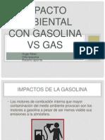 Impacto Ambiental Con Gasolina vs Gas