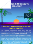 Corporate Planning & Strategy Report - Organizing to Execute Strategy