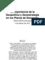 La importancia de la Geopolítica y Geoestrategia en los Planes de Desarrollo