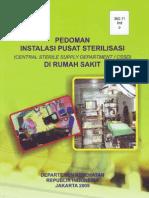 Pedoman Instalasi Pusat Sterilisasi (Central Sterile Supply DepartmentCSSD) Di Rumah Sakit. Departemen Kesehatan Republik Indonesia. Jakarta 2009