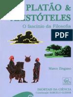 98575389 Zingano Platao e Aristoteles o Fascinio de Filosofia
