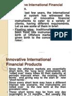 Innovative International Financial Products.pptx