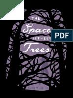Space Between Trees (Hardback)
