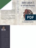 Amadeo Martinez Ingles - Juan Carlos I El Ultimo Borbon, Las Mentiras de La Monarquia