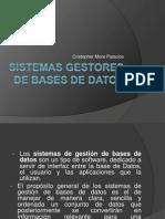 sistemasgestoresdebasesdedatos-120615013341-phpapp02