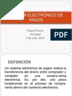 SISTEMA ELECTRÓNICO DE PAGOS raquel