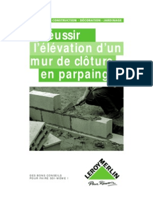 Lélèvation Dun Mur De Clotûre En Parpaings Fondation