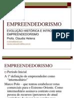 Aula 1 - Evolução histórica e introdução empreendedorismo