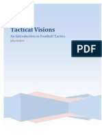 Tactical Visions