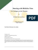 Night and Morning with Bhikkhu Tissa