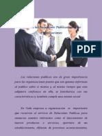 En esta sección van a publicar de manera individual una opinión gráfica de la importancia de las Relaciones Publicas en las Organizaciones