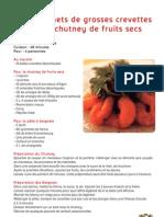 Beignets de Crevettes Et Chutney de Fruits Secs