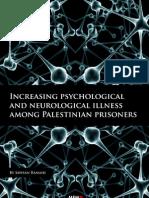 Increasing psychological and neurological illness among Palestinian prisoners