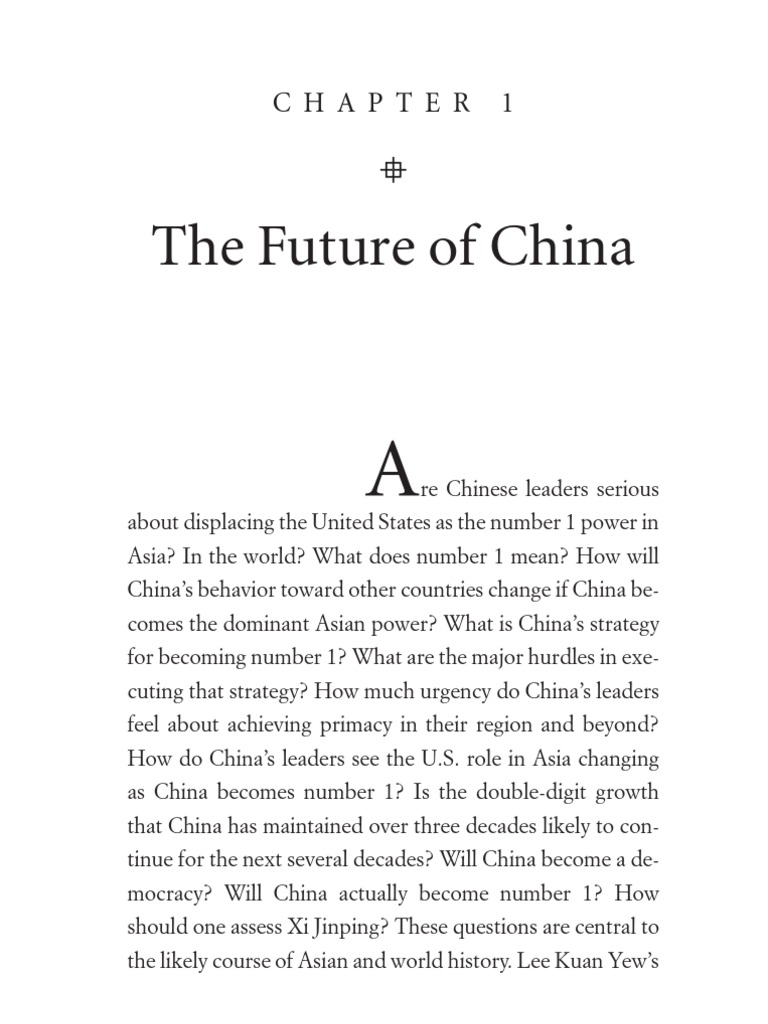 "Excerpt: ""Lee Kuan Yew: The Grand Master's Insights on China, the United  States, and the World"" 