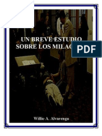 Un Breve Estudio Sobre Los Milagros Por Willie Alvarenga
