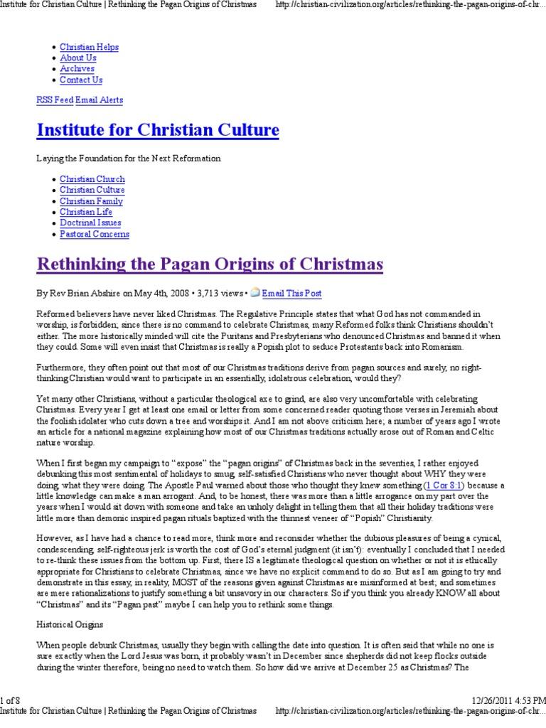 Rethinking the Pagan Origins of Christmas | Christmas | Paganism
