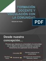 FORMACIÓN DOCENTE Y VINCULACIÓN CON LA COMUNIDAD