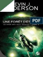 La saga des sept soleils T2 Une forêt d'étoiles - Anderson, Kevin J