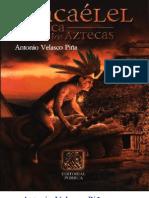 Tlacaelel - Antonio Velasco Pina