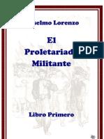 Anselmo Lorenzo. El Proletariado Militante