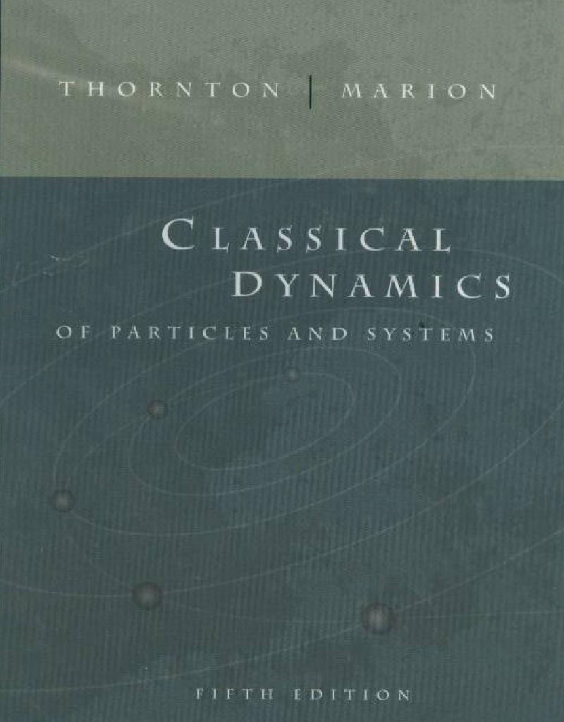 classical dynamics of particles and systems 5th ed