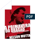 Nelson Motta - A Primavera do Dragão