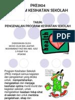 Pengenalan Program Kesihatan Sekolah