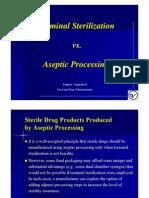 Terminal Sterilization v Aseptic