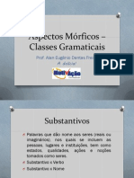 Aspectos Mórficos – Classes Gramaticais