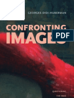 "Didi Huberman, Georges. ""Confronting Images"""