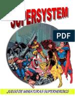 Supersytem Completo