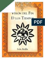 Visión Del Fin Ð Los Tiempos - Ardila Anzúres, Iván