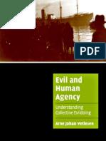 Arne Johan Vetlesen Evil and Human Agency Understanding Collective Evildoing Cambridge Cultural Social Studies 2005