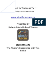 The Mystery Experience With Tim Freke [Episode 37] Wired for Success TV