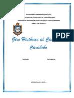Gira Historica Al Campo Carabobo